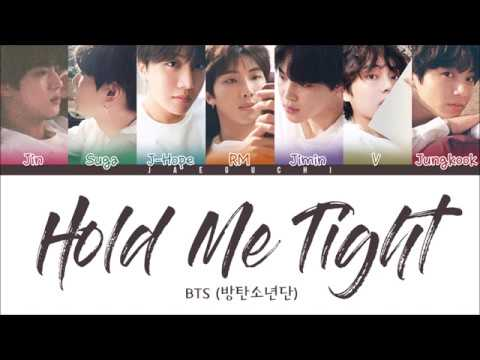 BTS (방탄소년단) - HOLD ME TIGHT (Color Coded Lyrics Eng/Rom/Han)
