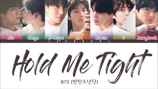 Gambar cover BTS (방탄소년단) - HOLD ME TIGHT (Color Coded Lyrics Eng/Rom/Han)