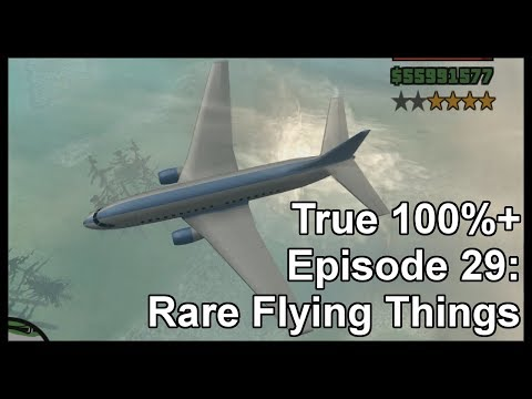 True 100%+ Episode 29: Rare Flying Things