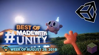 BEST OF MADE WITH UNITY #35 - Week of August 29, 2019