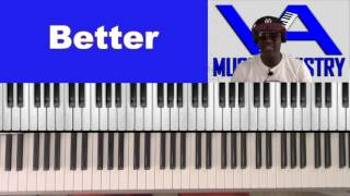 Better by Hezekiah Walker (GJ Hatcher on keys)
