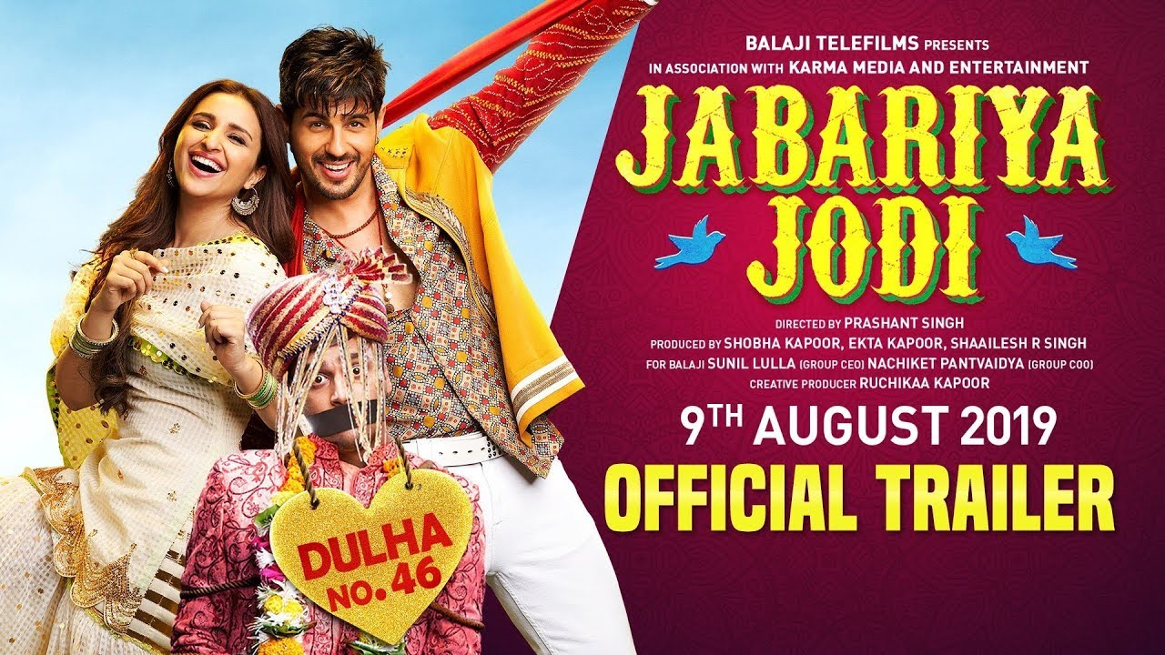 Jabariya Jodi – Official Trailer | Sidharth Malhotra, Parineeti Chopra |  9th August 2019