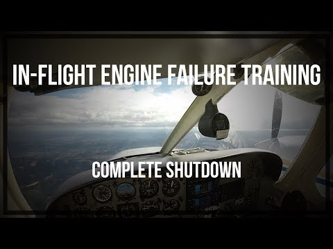 In-Flight Engine Failure Training (Complete Shutdown)