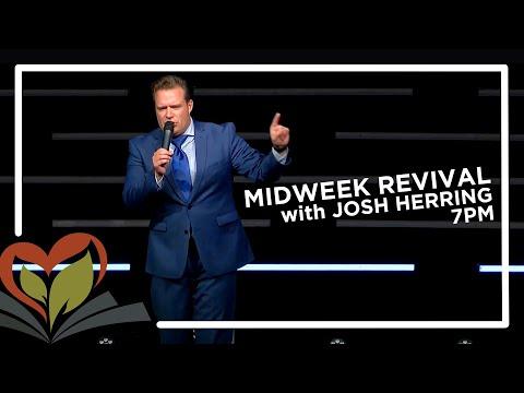 Midweek Revival | Evangelist Josh Herring | 9-2-20