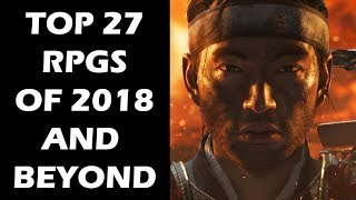 Top 27 NEW RPGs of 2018 And Beyond You Should Keep An Eye Out For
