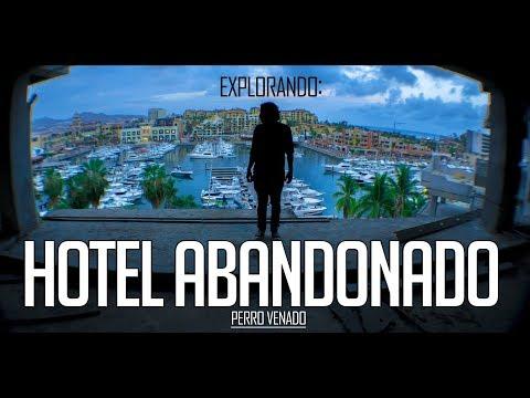 EXPLORANDO  un HOTEL  ABANDONADO en CABO SAN LUCAS ll Perro Venado
