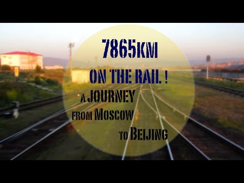 7865km on the rail - from Moscow to Beijing - TRANSSIBERIAN LANDSCAPES