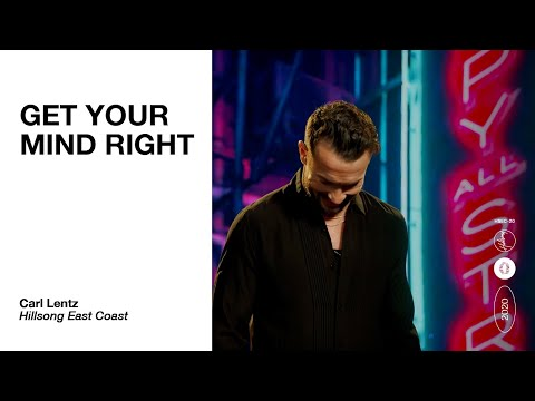 """Carl Lentz - """"Get Your Mind Right"""" 