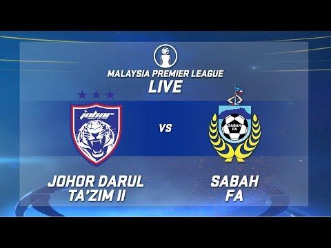 JDT II v SABAH Liga Perdana  Live 5/7/2019