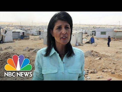 U.N. Ambassador Nikki Haley Visits Syrian Refugees In Jordan | NBC News