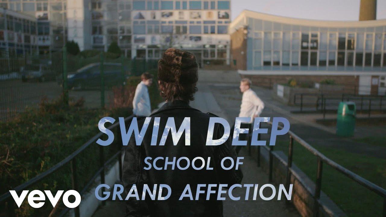 swim-deep-grand-affection-official-video-swimdeepvevo