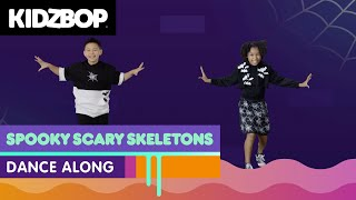 KIDZ BOP Kids - Spooky, Scary Skeletons (Dance Along) [KIDZ BOP Halloween Party!]