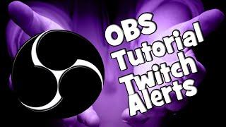 Obs Studio Twitch Alerts Tutorial