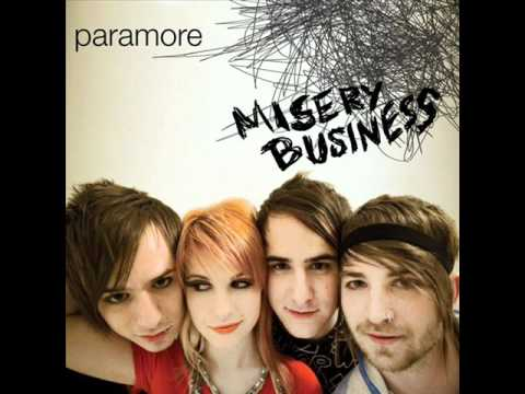 Paramore- Misery Business