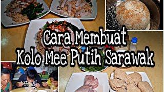 Cara Membuat Kolo Mee Putih Sarawak,Wangi Dan Sedap.Chef Borneo.