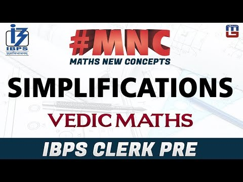 Simplifications By Vedic Maths   Maths New Concept (#MNC)   IBPS CLERK PRE 2017