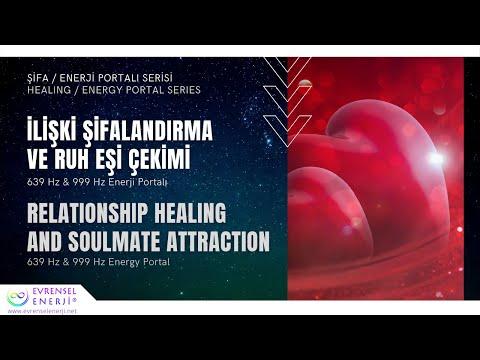 İlişki Şifalandırma ve Ruh Eşi Çekimi / 639 Hz & 999 Hz Enerji Portalı