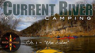 Kayak Camping - Cuŗrent River ch. 1