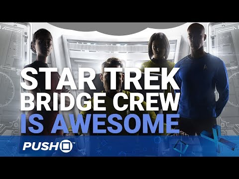 Star Trek: Bridge Crew PS4 Hands On | PlayStation VR | PS4 Pro Gameplay Footage
