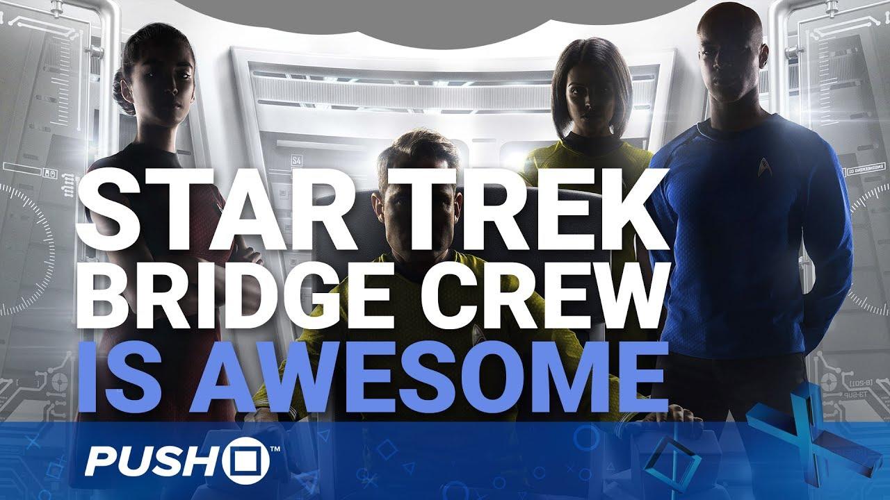 Star Trek: Bridge Crew PS4 Hands On | PlayStation VR | PS4 Pro Gameplay Footage
