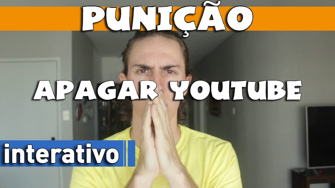 APAGAR YOUTUBE - PUNIÇÃO PARA MAURO - Activate SUBTITLES for ENGLISH and OTHER LANGUAGES!