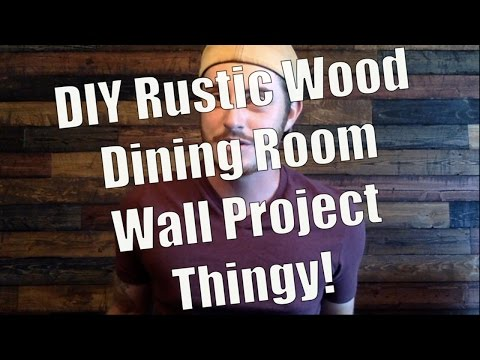 DIY - Rustic Wood Wall