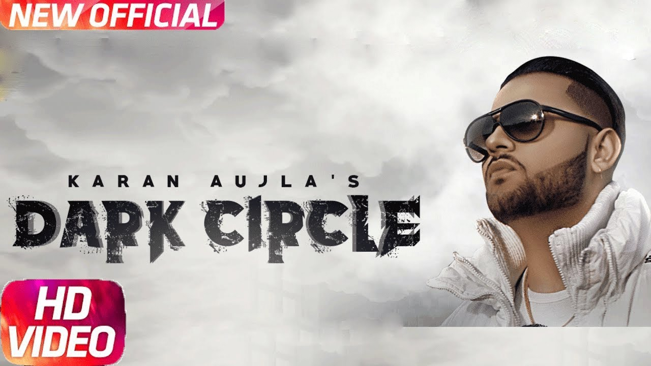 DARK CIRCLE - Karan Aujla | Full Video Song | New Punjabi