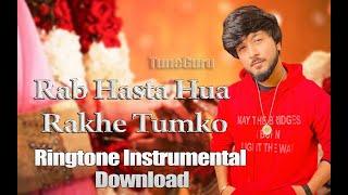 Rab Hasta Hua Rakhe Tumko Instrumental Ringtone Download