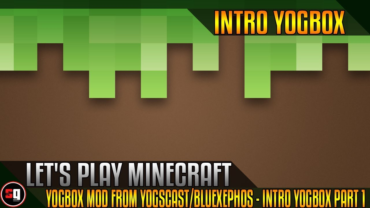 Let s play minecraft yogbox mod from yogscast bluexephos intro yogbox part 1