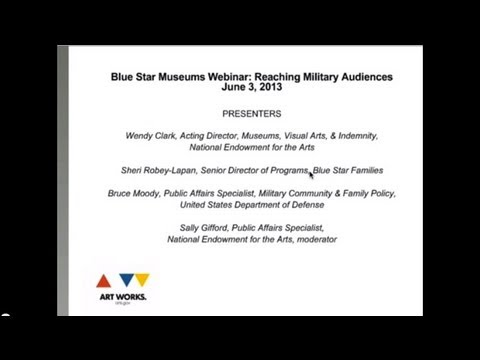 Blue Star Museums Webinar: Reaching Military Audiences