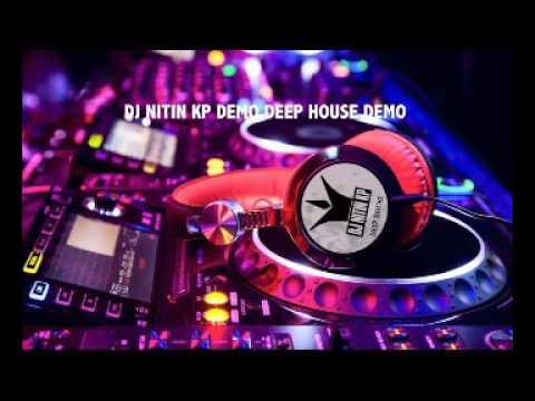 DJ NITIN KP DEMO DEEP HOUSE 01