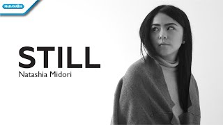 Still - Natashia Midori (with lyrics)
