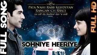 Download Sohniye Heeriye | Feroz Khan | Pata Nahi Rabb Kehdeain Ranga Ch Raazi | Official Song | Yellow Music MP3 song and Music Video