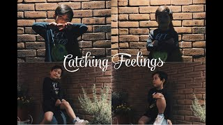 CATCHING FEELINGS by Inigo Pascual ft Moophs || Music/Dance video by Cloud Zion