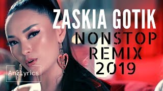 2019 ZASKIA GOTIK NON-STOP REMIX DANGDUT FULL COLLECTION (KOLEKSI)