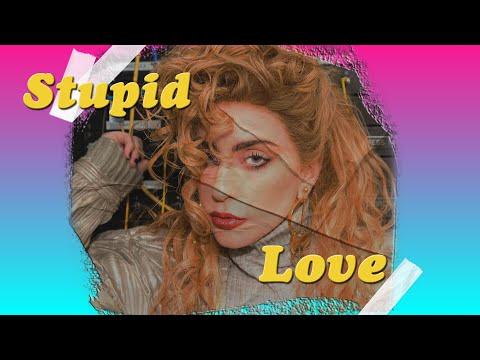Stupid Love - 80s Version Lady Gaga