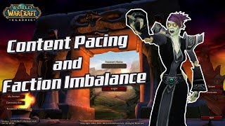 Classic WoW: Content Pacing and Faction Imbalance, Let's Talk.
