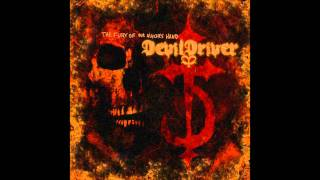 DevilDriver Guilty As Sin HQ The Fury Of Our Maker S Hand 2005