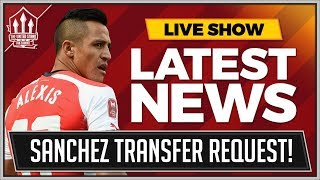 Alexis SANCHEZ To MANCHESTER UNITED Moves Closer? MAN UTD Transfer News