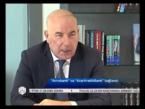 """""""EvroBank"""" və """"Azərbaycan Kredit Bankı"""" bağlandı"""
