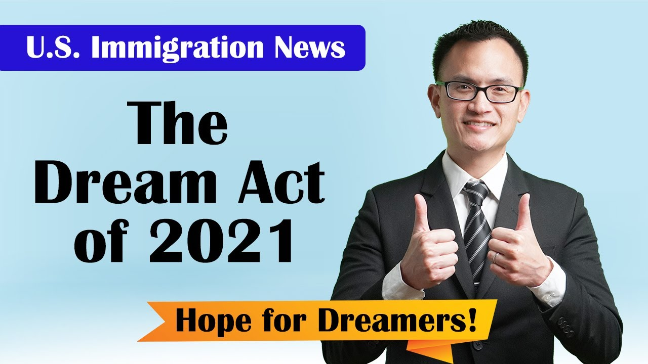 The Dream Act of 2021