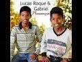 Lucas Rock & Gabriel /  O Mandamento
