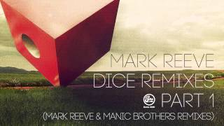 Mark Reeve - Dice (Mark Reeve Remake)