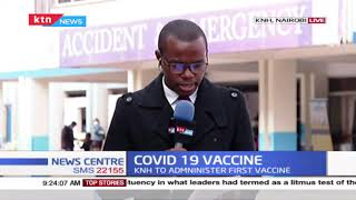 Covid-19 Vaccine: KNH to administer first Covid vaccine with front-line workers the priority