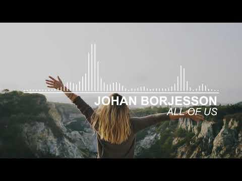 Johan Borjesson - All Of Us