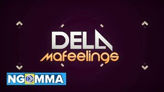 Dela - Mafeelings(Official Lyric Video)