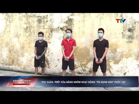 """Triệt xóa băng nhóm hoạt động """"tín dụng đen"""" phức tạp tại Thọ Xuân, Thanh Hóa"""