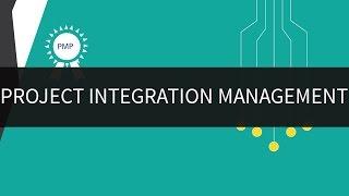 Project Integration Management | PMP Exam Preparation |Edureka