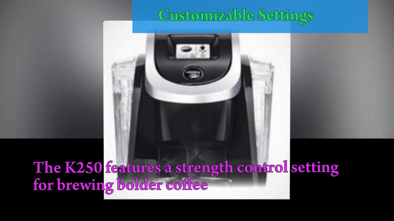 k250 single serve programmable k cup pod coffee maker with strength control