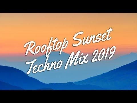 Rooftop Sunset Progressive Techno Mix 2019 | #techno #ProgressiveTechno #DJ